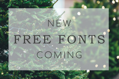 3 New FREE fonts coming!